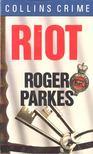 PARKES, ROGER - Riot [antikvár]