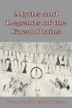 Judson Katharine Berry - Myths and Legends - of the Great Plains [eKönyv: epub, mobi]
