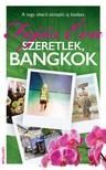 Fejős Éva - Szeretlek,  Bangkok [eKönyv: epub,  mobi]