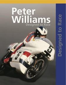 WILLIAMS, PETER - Peter Williams Designed To Race [eKönyv: epub, mobi]