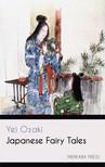 Ozaki Yei - Japanese Fairy Tales [eKönyv: epub,  mobi]