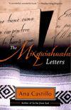 CASTILLO, ANA - The Mixquiahuala Letters [antikvár]