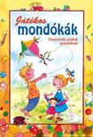 Nagyné Kiss Melinda - JÁTÉKOS MONDÓKÁK - NYELVTÖRŐK, JÁTÉKOK GYEREKEKNEK -<!--span style='font-size:10px;'>(G)</span-->