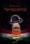 Temesi Ferenc - Tenacatita [eKönyv: epub, mobi]
