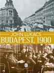 John Lukacs - Budapest, 1900. A város és kultúrája<!--span style='font-size:10px;'>(G)</span-->