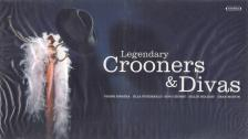 - LEGENDARY CROONERS & DIVAS 4CD
