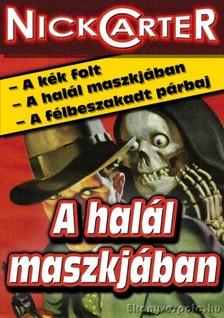 NICK CARTER - A halál maszkjában [eKönyv: epub, mobi]