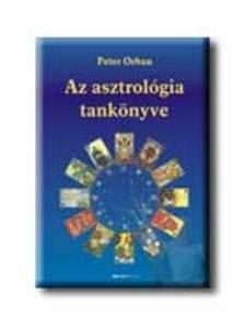ORBAN PETER - Az asztrológia tankönyve