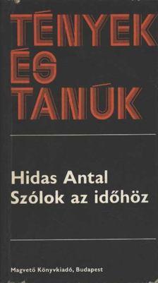 HIDAS ANTAL - Szólok az időhöz [antikvár]