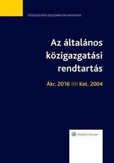 dr. Juhász Zoltán - Az általános közigazgatási rendtartás - jogszabálytükör [eKönyv: epub, mobi]