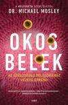 Dr. Michael Mosley - Okos belek<!--span style='font-size:10px;'>(G)</span-->