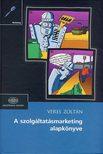 Veres Zoltán - A szolgáltatásmarketing alapkönyve<!--span style='font-size:10px;'>(G)</span-->