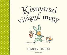 Harry Horse - Kisnyuszi világgá megy