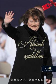 Susan Boyle - Akinek születtem - KEMÉNY BORÍTÓS