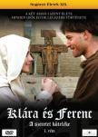 - KLÁRA ÉS FERENC - A SZERETET KÖTELÉKE I. - DVD - SUGÁRZÓ ÉLETEK XIX. -