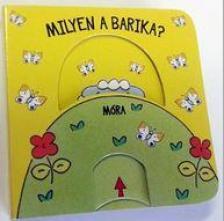 - Milyen a barika? - Babamozi lapozó (2. kiadás)