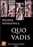 Scienkiewicz Henryk - Quo Vadis [eKönyv: epub, mobi]<!--span style='font-size:10px;'>(G)</span-->