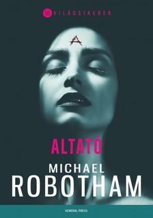 Michael Robotham - Altató [eKönyv: epub, mobi]