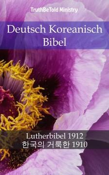 TruthBeTold Ministry, Joern Andre Halseth, Martin Luther - Deutsch Koreanisch Bibel [eKönyv: epub, mobi]