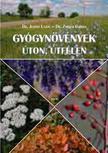 dr. Juhász Lajos - dr. Zsigrai György - Gyógynövények úton, útfélen<!--span style='font-size:10px;'>(G)</span-->
