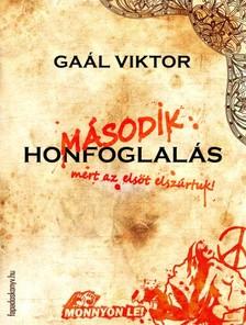 Gaál Viktor - Második honfoglalás [eKönyv: epub, mobi]