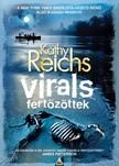 Kathy Reichs - Fertőzöttek - Virals [eKönyv: epub, mobi]<!--span style='font-size:10px;'>(G)</span-->