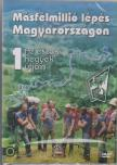 ROCKENBAUER PÁL - MÁSFÉLMILLIÓ LÉPÉS MAGYARORSZÁGON 1.