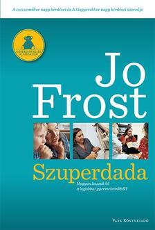 Jo Frost - Szuperdada