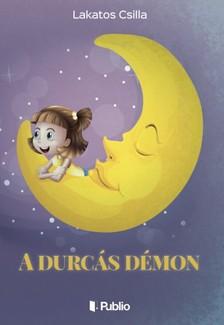 Csilla Lakatos - A durcás démon [eKönyv: epub, mobi]