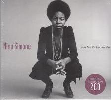 - LOVE ME OR LEAVE ME - ESSENTIAL NINA SIMONE COLLECTION 2CD