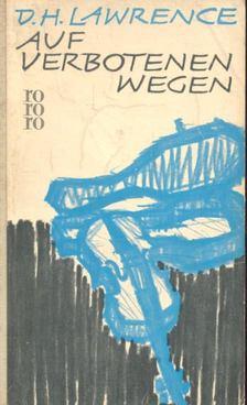 D. H. Lawrence - Auf verbotenen wegen [antikvár]