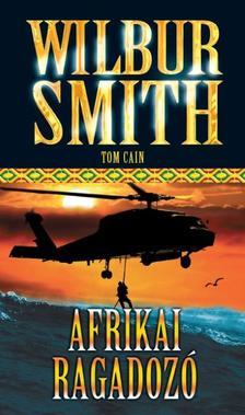 WILBUR SMITH - AFRIKAI RAGADOZÓ