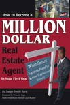 Alvis Susan Smith - How to Become a Million Dollar Real Estate Agent in Your First Year [eKönyv: epub,  mobi]