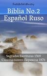 Joern Andre Halseth TruthBetold Ministry, - Biblia No.2 Espanol Ruso [eKönyv: epub,  mobi]