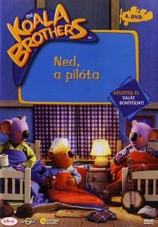 - KOALA BROTHERS 4. - NED, A PILÓTA