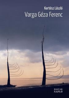 Kertész László - Varga Géza Ferenc - Egy sosemvolt fauna álmodója