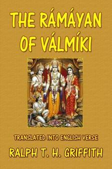 Griffith Ralph T. H. - The Ramayana of Valmiki [eKönyv: epub, mobi]