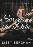 Bergman Lissy - Servicing the Debt: Office Blackmail [eKönyv: epub,  mobi]