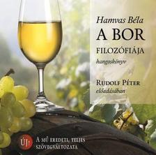 HAMVAS BÉLA - A bor filozófiája - hangoskönyv