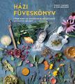 Chown, Vicky-Walker, Kim - Házi füveskönyv - Több mint 60 gyorsan elkészíthető gyógyító recept<!--span style='font-size:10px;'>(G)</span-->