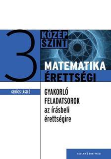 Gerőcs László - Matematikaérettségi 3. ###