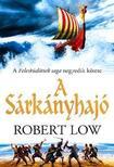 Robert Low - A Sárkányhajó - A Felesküdöttek saga negyedik kötete<!--span style='font-size:10px;'>(G)</span-->