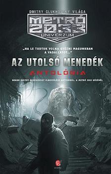 - Az utolsó menedék - METRO 2033