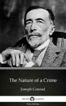 Delphi Classics Joseph Conrad, - The Nature of a Crime by Joseph Conrad (Illustrated) [eKönyv: epub,  mobi]