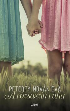 Péterfy-Novák Éva - A rózsaszín ruha