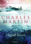 Charles Martin - Hegyek között [eKönyv: epub, mobi]