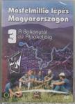 ROCKENBAUER PÁL - MÁSFÉLMILLIÓ LÉPÉS MAGYARORSZÁGON 3. [DVD]