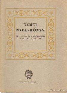 Bariska Mihály dr. - Német nyelvkönyv az általános gimnáziumok II. osztálya számára [antikvár]