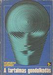 Horváth György - A tartalmas gondolkodás [antikvár]