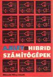Kley, Adolf - Hibrid számítógépek [antikvár]